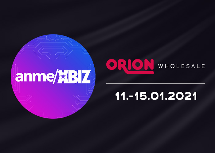ORION Großhandel auf der virtuellen Messe von ANME und XBIZ Retreat