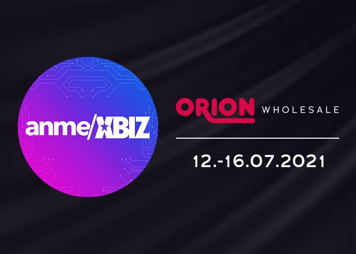 ORION Wholesale at the virtual ANME and XBIZ Retreat trade fair